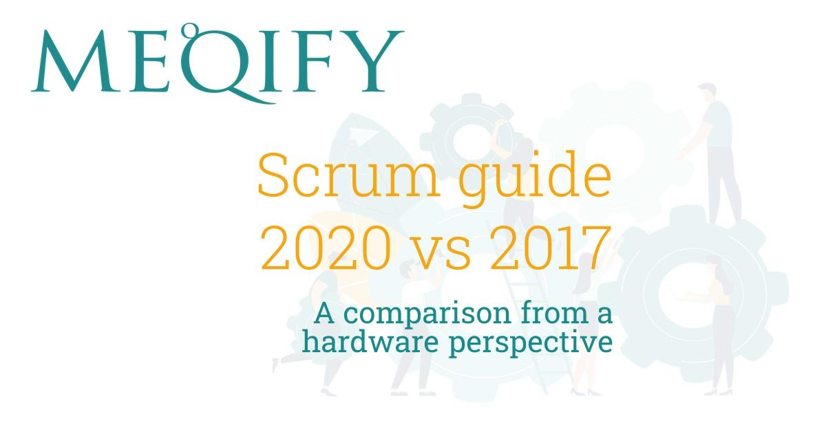 Scrum guide 2020 vs 2017 comparison